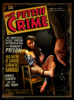 True Fetish Crime Pulp Magazine by CeeAyBee