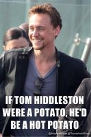 If Hiddles were a Potato..... by SkylarPage