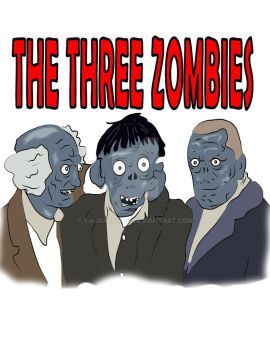 The Three Zombies by tvcrazyman