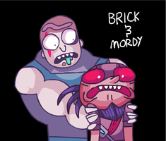 Brick and Mordy by gelboyc