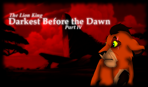 The Lion King - Darkest Before the Dawn - Part 4 by JayArtemisWolf