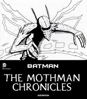 MOTHMAN CHRONICLES by JohnnyFive81