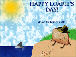 Happy Loafie's Day '08 by MartianMeerkat