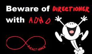 Beware of Directioner with ADHD by iluvlouis