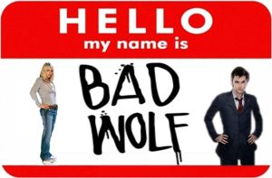 Name is ....... Bad Wolf. by Laurenthebumblebee