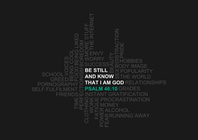 Be Still (Psalm 46:10) by tylerneyens