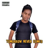 MAC G CANDYS HOUSE TOMORROW NEVER COMES COVER by macgcandy