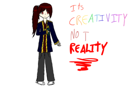 Its Creativity Not Reality by CelestialLucent