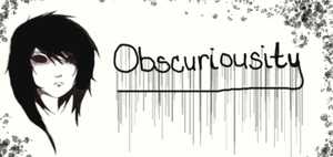 Obscuriousity By Obscuriousity-d5li7l9 by Obscuriousity