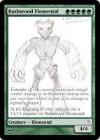 Rushwood Elemental THE CARD by Rapthorn2ndForm