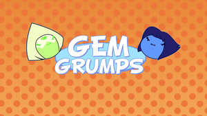 GEM GRUMPS by Amber-Rosin