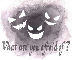 What Are You Afraid Of? (English ver) by GosterMonster
