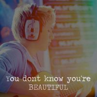 You dont know your BEAUTIFUL by OneDirection37
