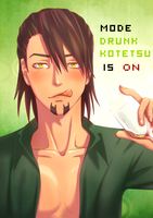 MODE DRUNK KOTETSU IS ON by Evil---Angel