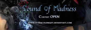 Sound of madness contest by StarsColdNight