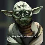 May the fourth be with you by P4VILION