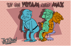 SIT ON Yotam and Max by Moon-manUnit-42