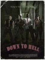 Down To Hell - L4D Poster by Pr3d4t0r83