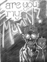 Are you my mummy? by JamusDu