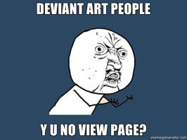 Y U No Page View? by Legon750