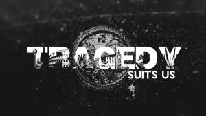 Tragedysuitsus bakground by Angust