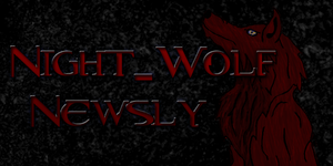 Night-Wolf Newsly Banner by Alucard-Dracula01