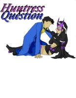 Huntress X Question by AtlanticWolf1