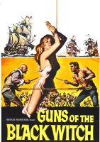 Guns Of The Black Witch by peterpulp
