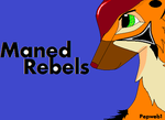 Maned Rebels by pepweb1