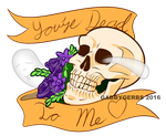 You're Dead To Me by Gabbyartisto3o
