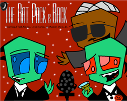 The Rat Pack is back by IrkenImperialGaurd