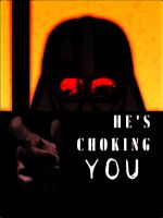 He's Choking You by finalverdict