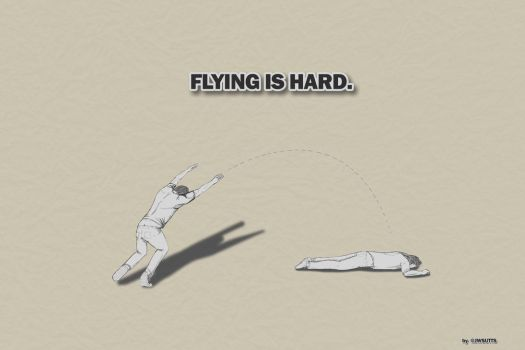 Flying Is Hard by jwsutts