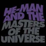 He-Man and the Masters of Reality by markwelser