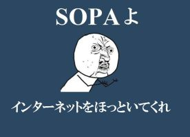 """message for SOPA"" in japanese by fujihayabusa"
