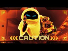 WALL-E CAUTION by Paullus23