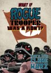 What If? Rogue Trooper was a Nort? by Bhuna
