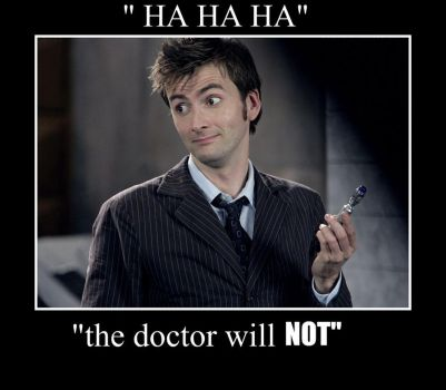 the doctor will NOT by swanks