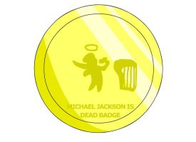 Michael Jackson is Dead Badge by RyuPointGame