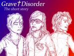 Grave Disorder, the short story by darkaholic