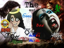 The Good and Bad of Heavy Metal by QueenofRandomness108