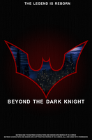 Beyond The Dark Knight (Movie Poster) by imperial96