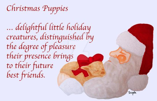 Christmas Puppies by SophlyLaughing