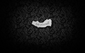 Be Yourself by wasted49