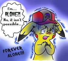 Ash forever and ever alone by ChristalLovePkmn