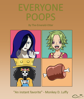 Everyone Poops - One Piece Edition by The-Emerald-Otter
