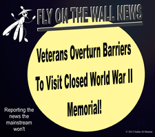Veterans Overturn Barriers To Visit Memorial! by IAmTheUnison