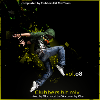 Clubbers Hit Mix vol.8 2010 by xXxQkaxXx