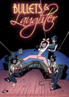 Bullets and Laughter #1 Cover! by MTJpub