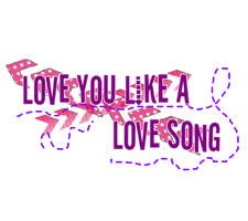 texto png love like a love song by khonny